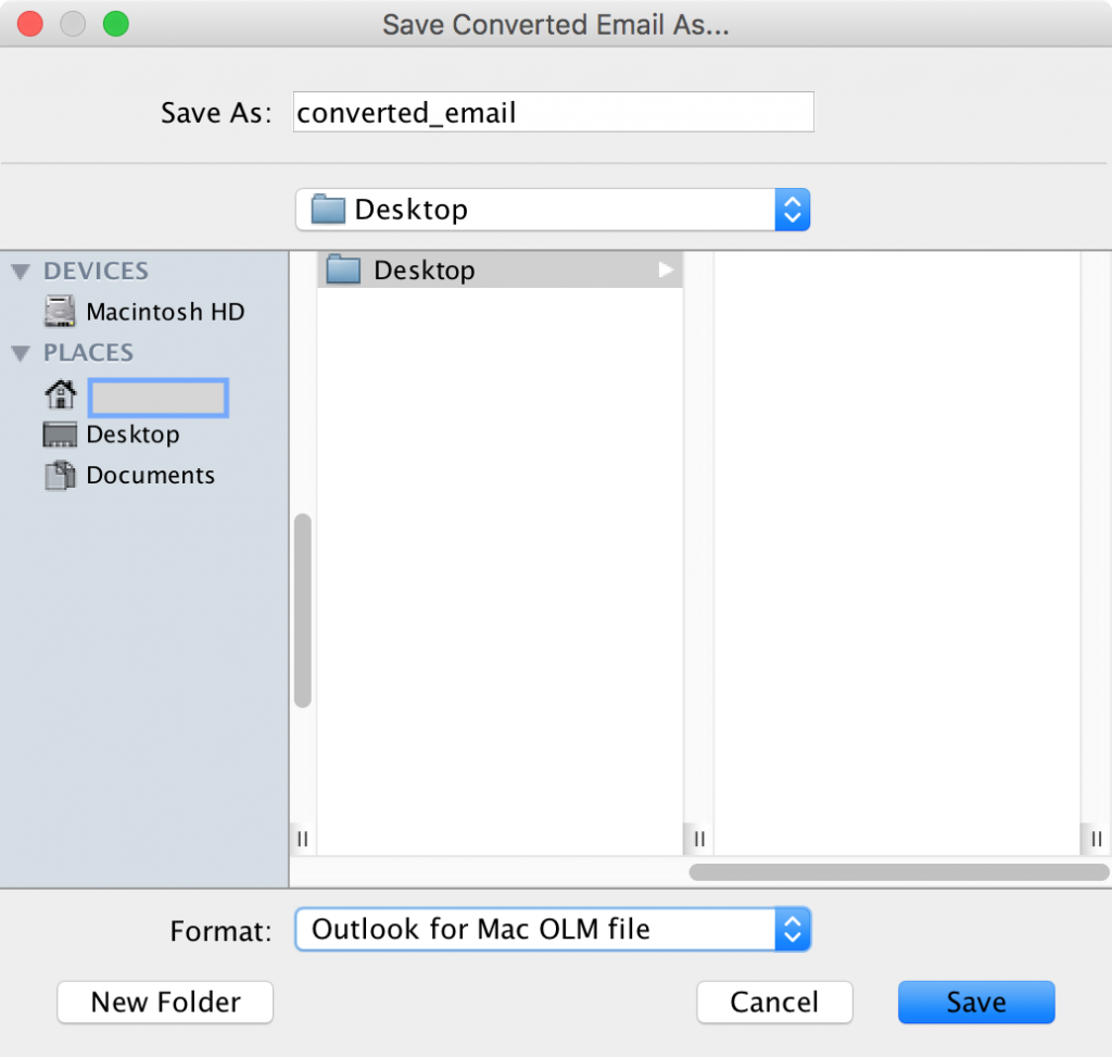 select Outlook for Mac OLM from the dropdown